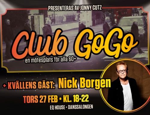 Torsdag 27 februari + Club GoGo med Nick Borgen